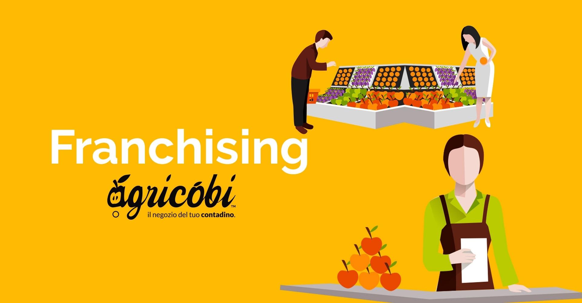 Agricobi - Aprire un negozio in franchising